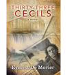 'Thirty-three Cecils' by Everett De Morier