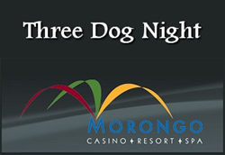 Friday Night, August 21, 2015 Three Dog Night concert at the fabulous Morongo Casino