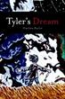New Fantasy 'Tyler's Dream' Draws Readers into One Boy's Adventure