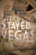 """Rodney LeMond's New Book """"It $tayed in Vega$"""" is a Tale Based on the True Events of Taking Down a Drug Lord and Organization."""
