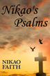 The Transformative Power of Poetic Self-Expression Dominates New Book, 'Nikao's Psalms'