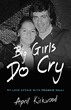 "New Frankie Valli Tell All Book Titled ""Big Girls Do Cry"" Hits the Shelves"