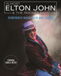 """Remember When Rock Was Young,"" on Saturday, November 14, 2015, is a must-see show for Elton John fans."