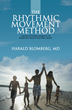 "Psychiatrist Advocates for Alternatives to Medication in New Book, ""The Rhythmic Movement Method"""