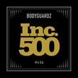 BodyGuardz Joins Elite Inc. 500 List of Fastest-Growing Companies