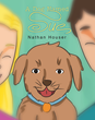 """Nathan J. Houser's New Book """"A Dog Named Sue"""" is a Fun, Family-Oriented Work about the Bond Between Dogs and Children."""