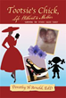 Dorothy H. Arnold, releases new book 'Tootsie's Chick Life Without a Mother'
