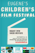 Fun New Eugene Event: The 1st Annual Eugene Children's Film Festival is Bringing Local Youth's Dreams to the Screen