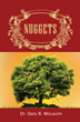 """Dr. Gary B. McLaurin's New Book """"Nuggets"""" is a Powerful Reminder of God's Love For His Children, Displayed in Short Morsels of Wisdom"""