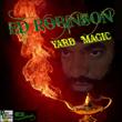 Ed Robinson Yard Magic