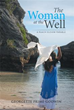 Story of 'The Woman At The Well' inspires readers to forgive