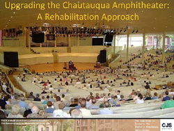 The Chautauqua Amphitheater: A Rehabilitation Approach by CJS Architects, with the Committee to Preserve the Amphitheatre