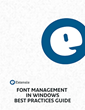 Extensis Releases New Windows Font Management Best Practices Guide