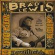 Lazy Brad Lewis