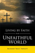Author releases 'Living by Faith In an Unfaithful World'