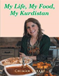 New cookbook-memoir remembers 'My Life, My Food, My Kurdistan'