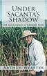 Arthur Webster Details Life 'Under Sacanta's Shadow'