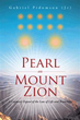 Author Gabriel Pidomson (Jr) releases 'Pearl on Mount Zion'