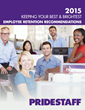 PrideStaff Releases 2015 Employee Retention Survey Findings and Recommendations