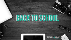 Back to School with TrendSource