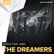 "Out Now: MaRLo Featuring Jano, ""The Dreamers"" (Armada Music)"