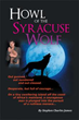 Stephen Charles James releases 'Howl of the Syracuse Wolf'