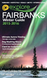 Explore Fairbanks 2015-2016 Winter Guide Features Aurora Viewing, Ice Sculpting and Dog Mushing