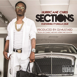 Hurricane Chris - Sections Ft Ty Dolla $ign