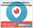Cynopsis Social Media Webinar on September 22 – Harnessing the Power of Periscope
