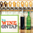 TryWineOnTap.com is THE Resource for All Things Wine On Tap