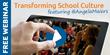 Transform School Culture Webinar with Angela Maiers