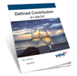 Whitepaper about the Comeback of Defined Contribution Draws Hundreds of Downloads within Hours