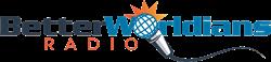 BetterWorldians Radio Logo