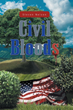 """Steve Nelson's New Book """"Civil Bloods"""" is an Emotional, Entertaining Story about a Strong Bond between Brothers"""