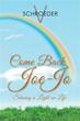 Author V. Schroeder Publishes 'Come Back, Joe-Jo'