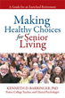 'Making Healthy Choices for Senior Living' Guides Senior Citizens to Healthy Retirement Living