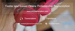 transcription service, audio transcription, video transcription, voice to text, AnyTranscription