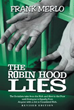 Frank Merlo launches new marketing campaign for 'THE ROBIN HOOD LIES'