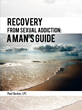 A powerful guide to triumph over undesirable sexual behavior