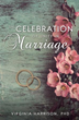 New Xulon Book Is Tool For Present And Future Marriages