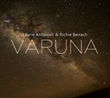 "Laurie Antonioli's ""Varuna,"" A Duo Session with Pianist Richie Beirach, to Be Released by Origin Records September 18"