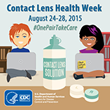Shofner Vision Center Helps Promote Awareness for the Second Annual Contact Lens Health Week Held August 24-28, 2015