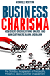 Popular Business Book 'Business Charisma: The Magnetism of Personality, Presence, and Customer Engagement' Now Available in eBook Format