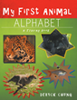 "Deryck Chung's New Book ""My First Animal Alphabet"" is a Creatively Crafted and Vividly Illustrated Story That teaches Children the Alphabet"