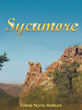 "Frieda Norris Welburn's New Book ""Sycamore"" is a Telling and Heartwarming Story of Family, Love, and Courage."