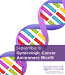 Foundation for Women's Cancer Alerts Women to the Facts About the Role of Heredity in Gynecologic Cancers