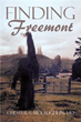 Author Chester S. McLaughlin Releases 'Finding Freemont'