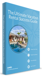 The Ultimate Vacation Rental Success Guide