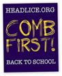 All Out Comb Out: September is National Head Lice Prevention Month! Learn What to Look for, and Regularly Comb the Children's Hair for Head Lice and Nits