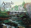 One Couple's Cancer Journey Leads to Agrelia's Castle, and the Peaceful new album Elders and Ancestors